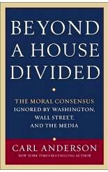 Beyond a House Divided: The Moral Consensus Ignored by Washington, Wall Street & the Media