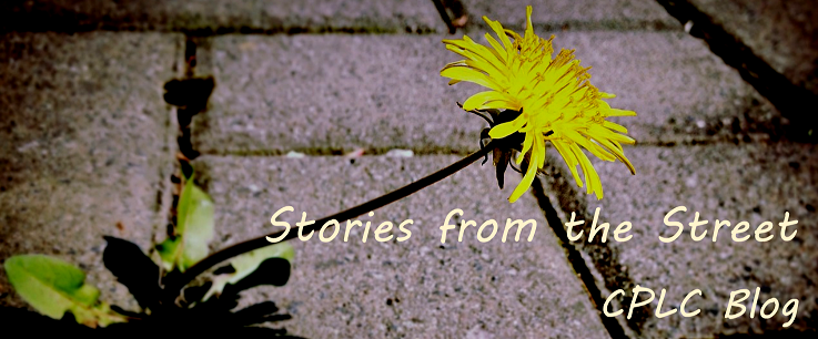 Stories from the Street - CPLC Blog
