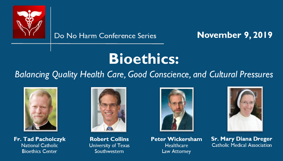 Do No Harm Conference: Bioethics