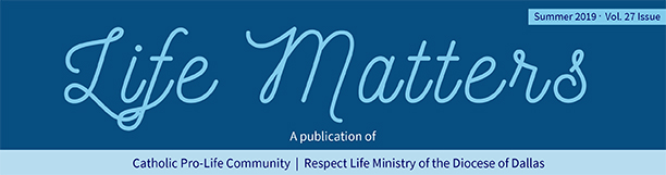 Life Matters - A publication of Catholic Pro-Life Community