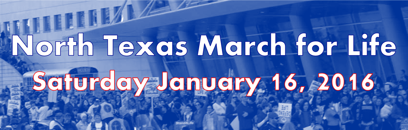 2016 North Texas March for Life Events