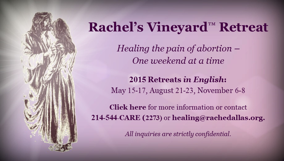 Rachel�s Vineyard� Retreat